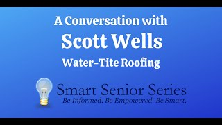 A Conversation with Scott Wells from Water-tite Roofing