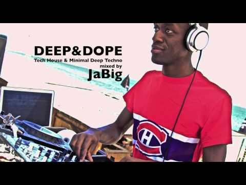 Deep House & Tech House Music DJ Set by JaBig [DEEP & DOPE #40]