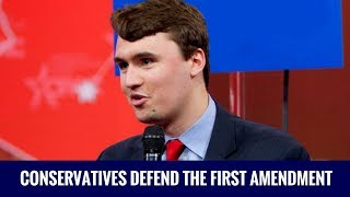 Charlie Kirk: Conservatives Defend The First Amendment