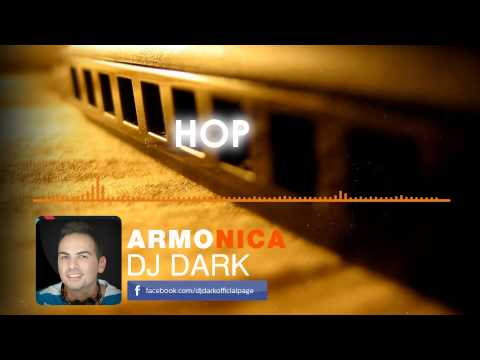 Dj Dark – Armonica (Radio Edit)