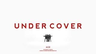 A.C.E(에이스)   UNDER COVER  MV Dance Ver.