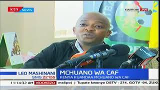 Kenya kuandaa mchuano wa CAF