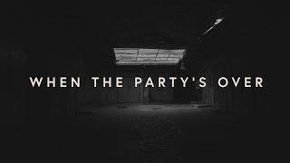 Lewis Capaldi   ​when The Party's Over (lyrics)