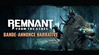 Bande-annonce Narrative | Remnant: From the Ashes