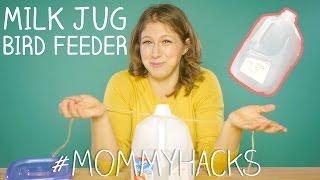 How to make a milk jug bird feeder! #MommyHacks Ep30