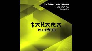 Jochem Loedeman - Dalliance (Original Mix) [Takara Music]