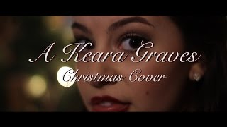 I've Got my Love to Keep Me Warm | Cover by Keara Graves