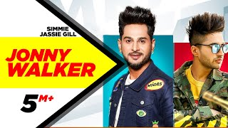 Jonny Waker(Official Video)| Simmie ft Jassi Gill | Laakshi Pathak| Gupz Sehra| New Punjabi Song2020