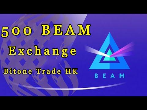 Ganhe até 500 BEAM ( ~U$750) Grátis na Exchange Bitone Trade HK ! OFICIAL .