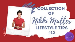 #12 COLLECTION OF NIKKI MULLER'S LIFESTYLE TIPS ✨ DAILY DOSE #22