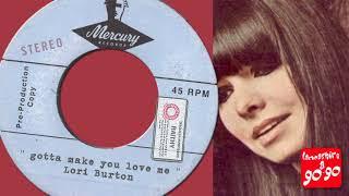LORI BURTON - GOTTA MAKE YOU LOVE ME - MERCURY PRE