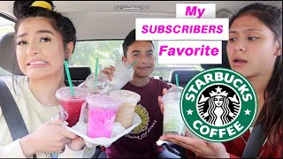 TRYING MY SUBSCRIBERS FAVORITE NONBASIC STARBUCKS DRINKS!!