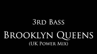 "3rd Bass - ""Brooklyn Queens"" (UK Power Mix)"