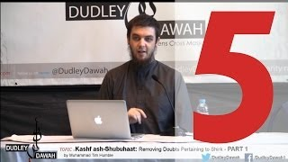 Kashf ash-Shubuhaat: Removing Doubts Pertaining to Shirk - Part 5/Conclusion | Muhammad Tim Humble