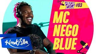MC NEGO BLUE – ParçasZilla #03