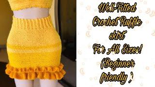 Crochet Well Fitted Ruffle Skirt Beginner's Tutorial For All Sizes