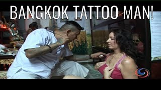 A Tattoo Man In Bangkok Who Can Help You With Magical Protection