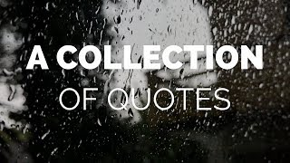 A Collection Of Quotes