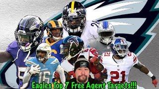 Eagles Top 7 Free Agent Targets!!! Legal Tampering Begins Monday!!!