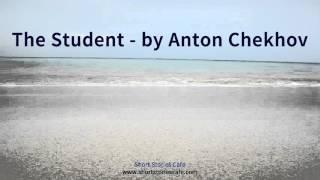 The Student   by Anton Chekhov