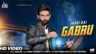 Gabru  Jaggi Rai