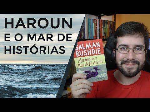 Haroun e o Mar de Histórias, de Salman Rushdie - Resenha