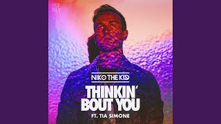Thinkin' Bout You (feat. Tia Simone)