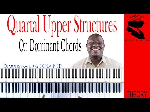 28 Quartal Upper Structures On Dominant Chords