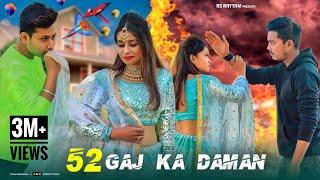 52 Gaj Ka Daman Lyrics in English | Renuka Pawa
