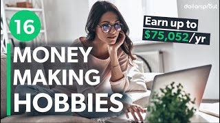 16 Hobbies That Make Money - How $72,052 Per Year Is Within Reach 🧙♂️