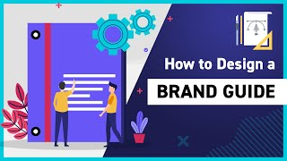 How to Create a Brand Style Guide?