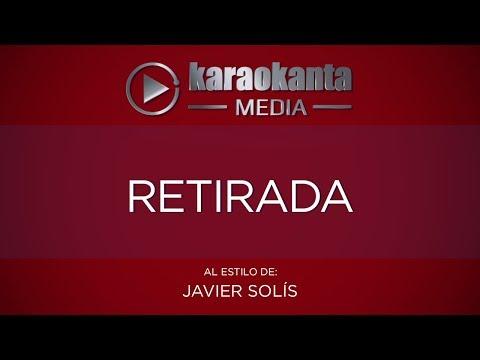 Karaokanta - Javier Solís - Retirada