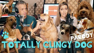 """Totally Clingy Dog - """"Total Eclipse of the Heart"""" Parody"""