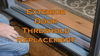 How to replace an exterior door threshold plate