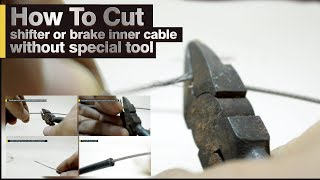 Fix how to cut inner shifter cable or brake cable wire without special cutting tool