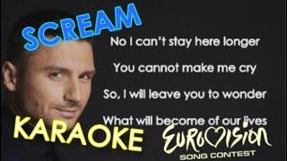 Sergey Lazarev   Scream   KARAOKE   Eurovision 2019 ( Russia )