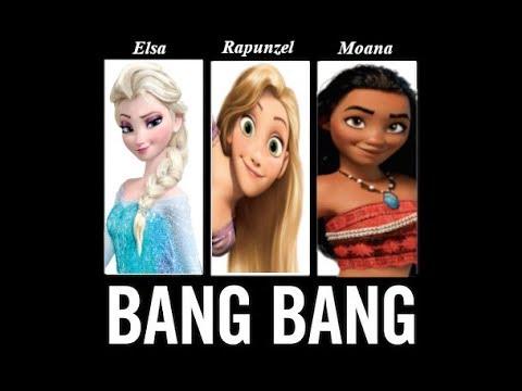 Bang Bang! ~ (Elsa, Rapunzel, and Moana)
