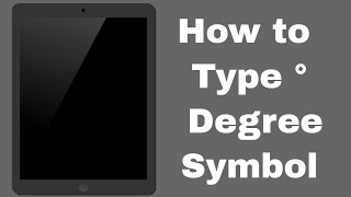How to Type ° Degree Symbol in iPhone and iPad