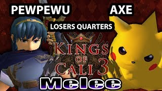 Kings of Cali 3 - PewPewU (Marth) Vs. Axe (Pikachu) - Losers Quarters