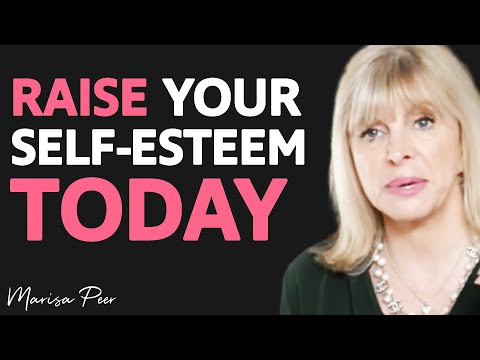 How To IMPROVE Self-Esteem By DOING THIS... | Marisa Peer ...