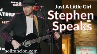 Stephen Speaks | Just A Little Girl | Acoustic Throwback Tour 2019