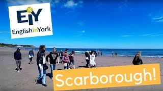 A Visit to Scarborough With Our Students