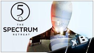It Just Got Real! :: The Spectrum Retreat :: E05