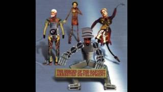 Arrested Development – U Complete Me - The Heroes Of The Harvest