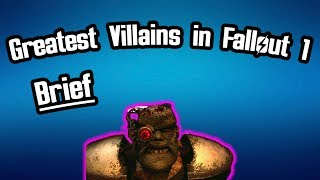 Fallout Fives - Greatest Villains in Fallout 1 - Brief