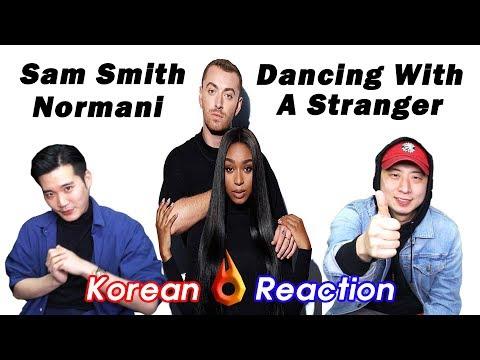 [ENG SUB]🔥🔥 KOREAN BOYS React to SAM SMITH, NORMANI - DANCING WITH A STRANGER