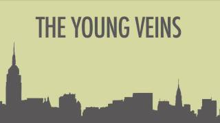 The Young Veins ~ Young Veins (Die Tonight)