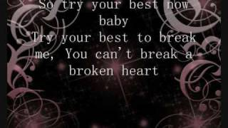 You Can't Break A Broken Heart Lyrics