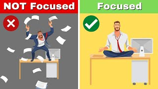 How to Stay Focused at Work All Day: 7 Habits to MAXIMIZE Your Productivity
