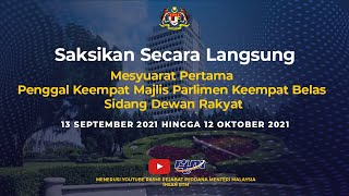 Mesyuarat Pertama Penggal Ke-4 Majlis Parlimen Ke-14 Sidang Dewan Rakyat (Sesi Petang)   30 September 2021